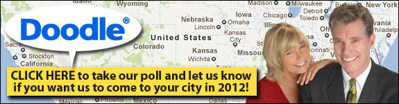 You can Help Us Choose Our 2012 Locations!